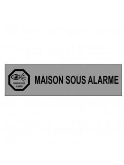 """Plaque """"Maison sous alarme"""""""